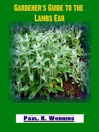 Gardener's Guide to the Lambs Ear - cover