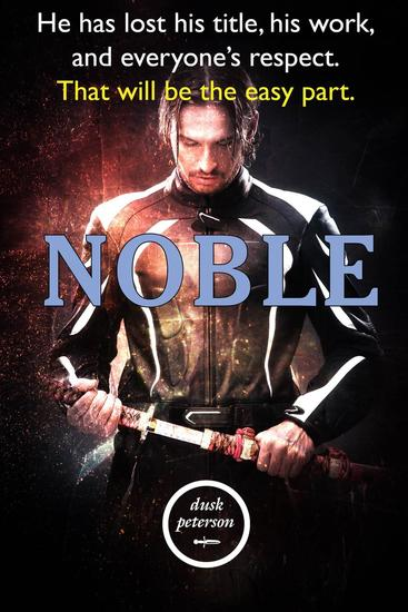 Noble (Yes My Liege: Princeling #1) - Yes My Liege: Princeling #1 - cover