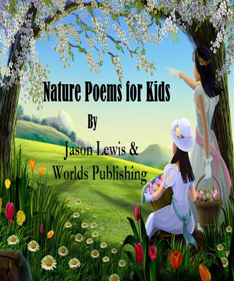 Nature Poems for Kids - Poems for Kids #3 - cover