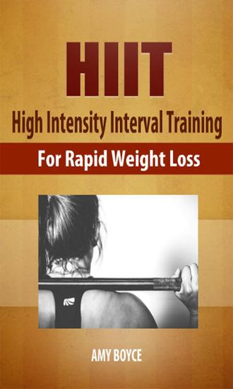 HIIT: High Intensity Interval Training for Rapid Weight Loss - cover