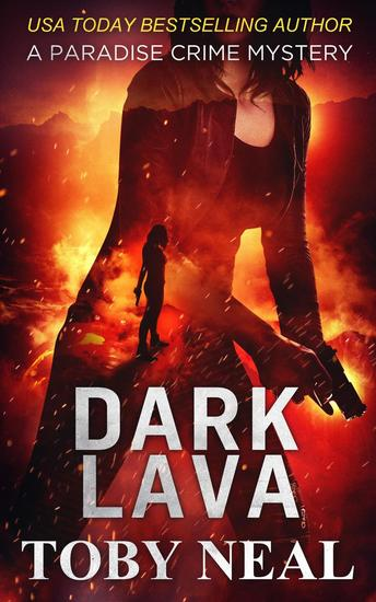 Dark Lava - Lei Crime Series #7 - cover