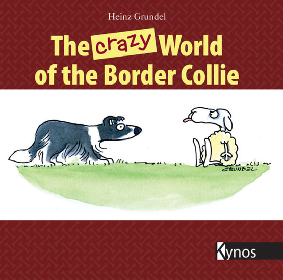 The crazy World of the Border Collie - cover