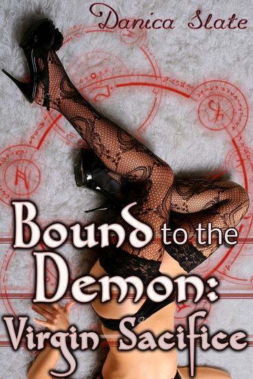 Bound to the Demon: Virgin Sacrifice (Supernatural Beast Erotica) - cover