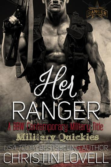 Her Ranger: A BBW Contemporary Military Title - Military Quickies #3 - cover