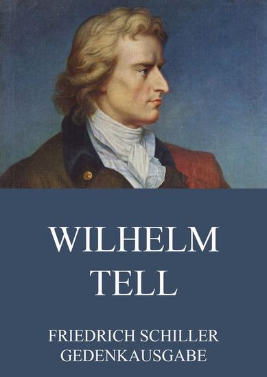Wilhelm Tell - Erweiterte Ausgabe - cover