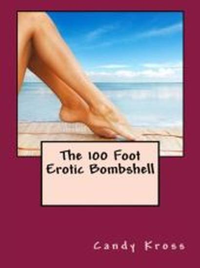 The 100 Foot Erotic Bombshell - cover