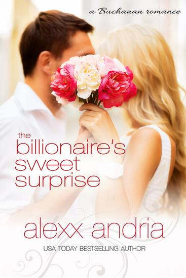 The Billionaire's Sweet Surprise - Bought By The Billionaire Brothers #10 - cover