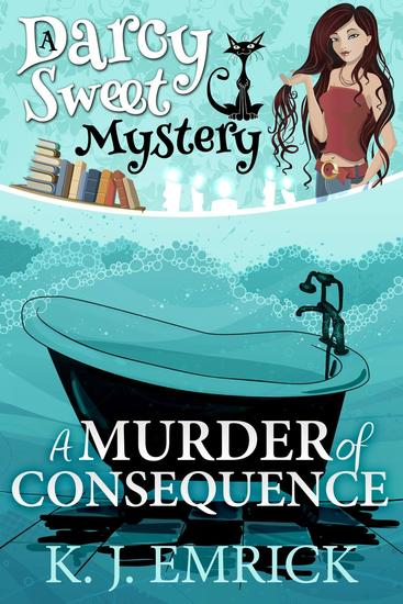A Murder of Consequence - Darcy Sweet Mystery #15 - cover