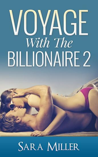 Voyage With The Billionaire: 2 - Voyage With The Billionaire #2 - cover