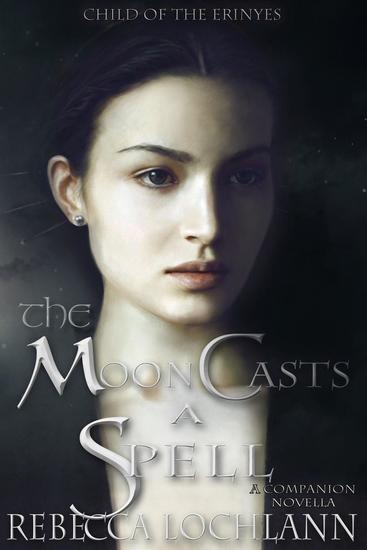 The Moon Casts A Spell - The Child of the Erinyes #4 - cover