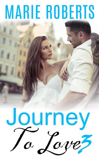 Journey To Love: 3 - Journey To Love #1 - cover