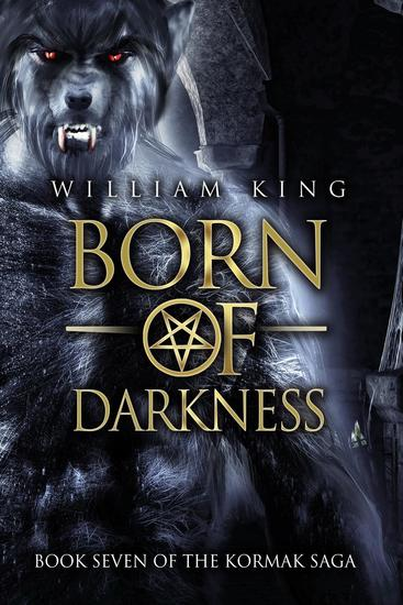 Born of Darkness (Kormak Book Seven) - Kormak #7 - cover