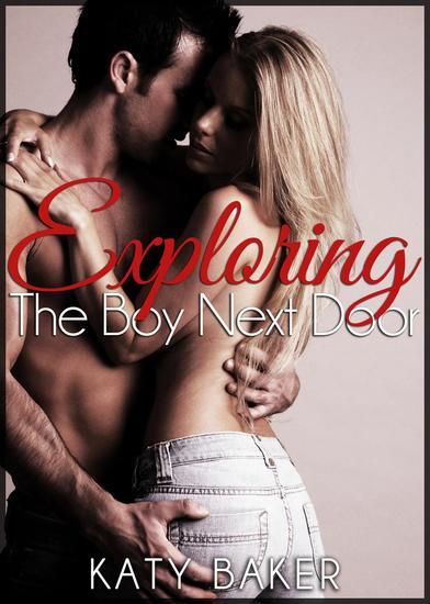 Exploring The Boy Next Door - The Boy Next Door #2 - cover