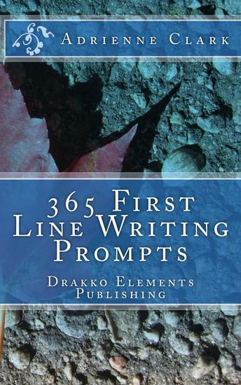 365 First Line Writing Prompts - First Line Writing Prompts #1 - cover