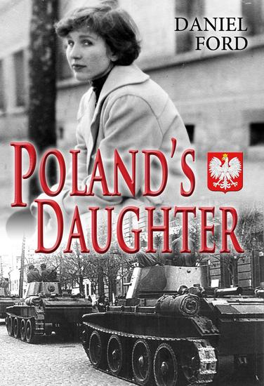 Poland's Daughter: How I Met Basia Hitchhiked to Italy and Learned About Love War and Exile - cover
