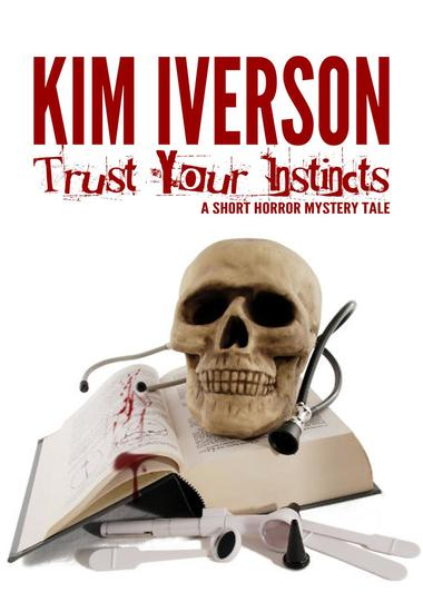 Trust Your Instincts - A Short Horror Mystery Tale - cover