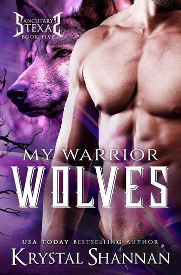 My Warrior Wolves - Sanctuary Texas #4 - cover