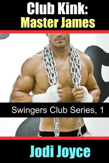 Club Kink: Master James - Swingers Club Series #1 - cover
