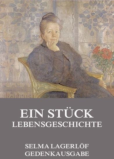 Ein Stück Lebensgeschichte - Erweiterte Ausgabe - cover