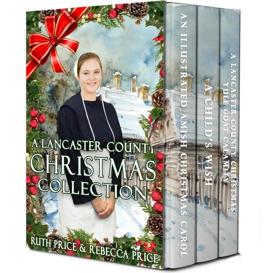 A Lancaster County Christmas Collection - Lancaster County Christmas Series #1 - cover