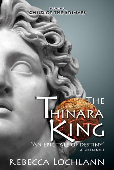 The Thinara King - The Child of the Erinyes #2 - cover