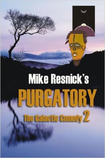 Purgatory: A Chronicle of a Distant World - The Galactic Comedy #2 - cover