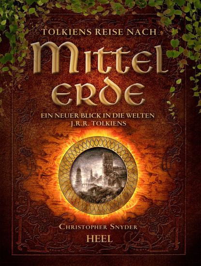 Tolkiens Reise nach Mittelerde - Ein neuer Blick in die Welten JRR Tolkiens - cover