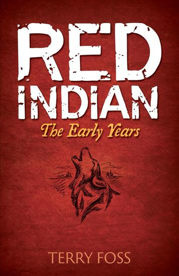 Red Indian The Early Years - Red Indian #1 - cover