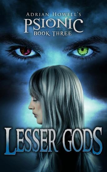 Lesser Gods - Psionic Pentalogy #3 - cover