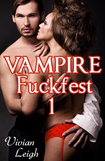 Vampire Fuckfest 1: The Capture (Paranormal Erotica - Vampire Fuckfest #1 - cover