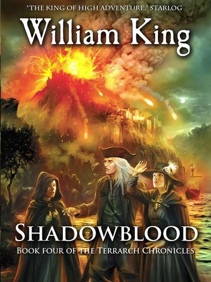Shadowblood (Volume Four of the Terrarch Chronicles) - The Terrarch Chronicles #4 - cover