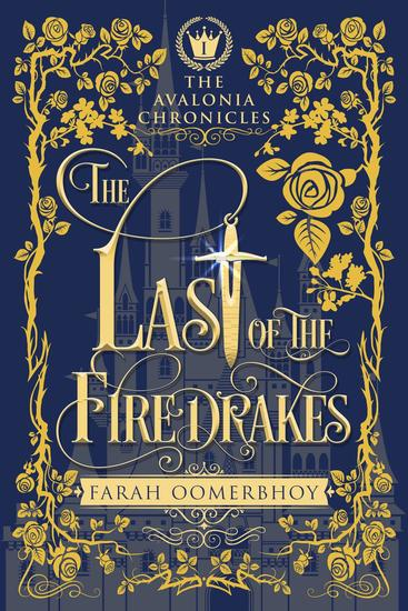 The Last of the Firedrakes - The Avalonia Chronicles #1 - cover