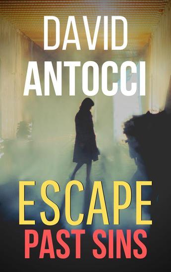 Escape Past Sins - Escape #2 - cover