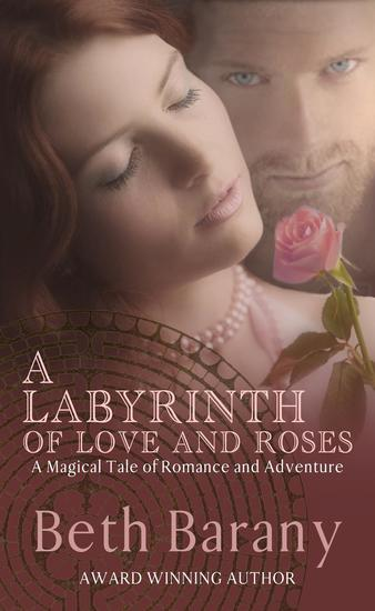 A Labyrinth of Love and Roses - The Touchstone Series #4 - cover