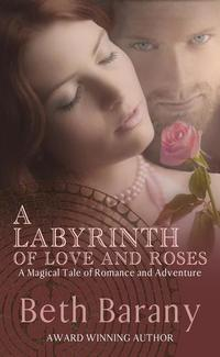 A Labyrinth of Love and Roses - The Touchstone Series #4