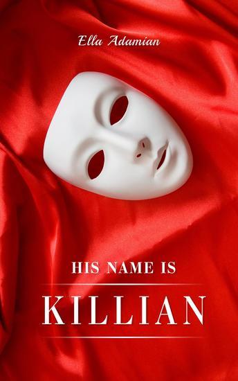His Name is Killian - Killian #1 - cover