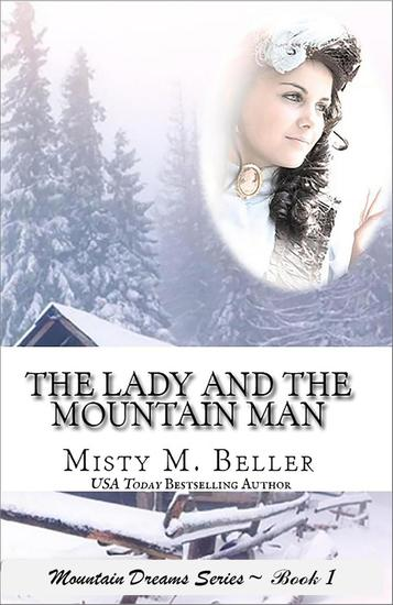 The Lady and the Mountain Man - Mountain Dreams Series #1 - cover
