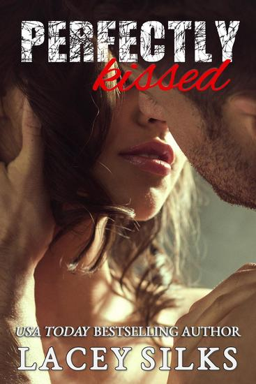 Perfectly Kissed - Perfectly #3 - cover
