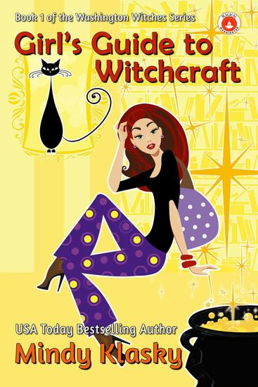 Girl's Guide to Witchcraft - Washington Witches (Magical Washington