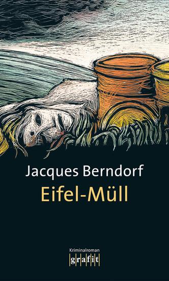 Eifel-Müll - Der 9 Siggi-Baumeister-Krimi - cover