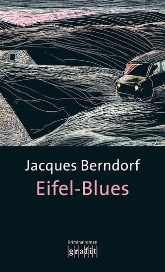 Eifel-Blues - Der 1 Siggi-Baumeister-Krimi - cover