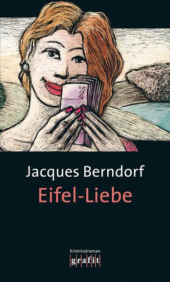Eifel-Liebe - Der 11 Siggi-Baumeister-Krimi - cover