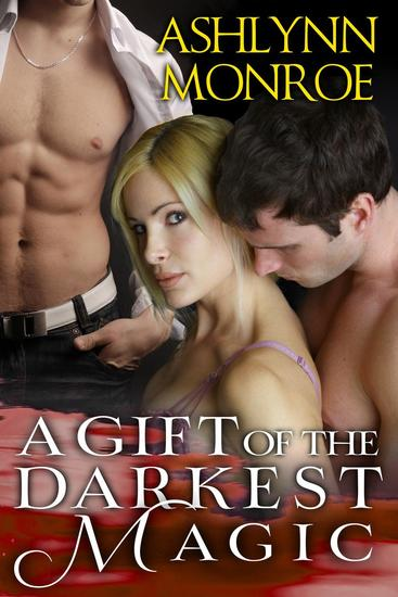 A Gift of the Darkest Magic - cover