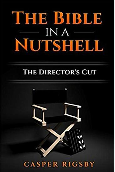 The Bible in a Nutshell: The Director's Cut - cover