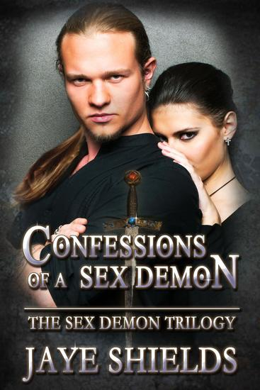 Confessions of a Sex Demon - The Sex Demon Trilogy #1 - cover