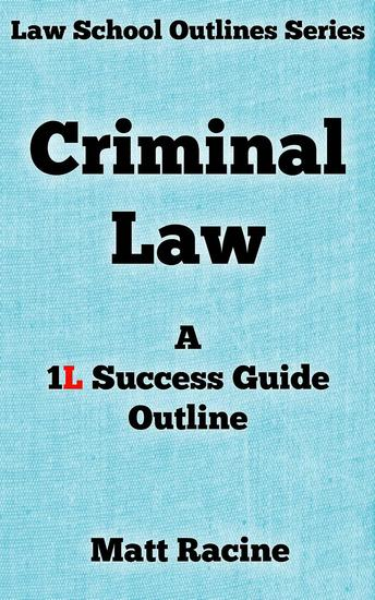 outline for criminal law Emanual law outline criminal law by steven emanuel available in trade paperback on powellscom, also read synopsis and reviews includingthe right to use deadly force in defense of one's habitation a new section on when corporations can be held criminally liable for actsby their.