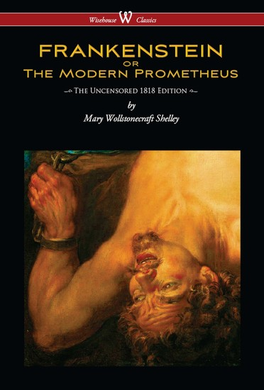 frankenstein as the modern prometheus essays The modern prometheus essays 1585 words | 7 pages the modern prometheus did mary shelley initially title her work about victor frankenstein and his creation the.