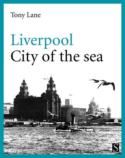Liverpool - City of the Sea - cover