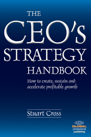 The CEO's Strategy Handbook - How to Create sustain and Accelerate Profitable Growth - cover