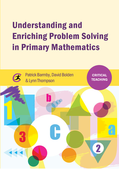 Understanding and Enriching Problem Solving in Primary Mathematics - cover
